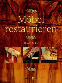 Mobel Restaurieren Harald Miles Gebraucht Kaufen