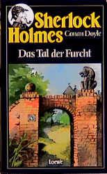 Sherlock Holmes, Das Tal der Furcht - Arthur Conan Doyle