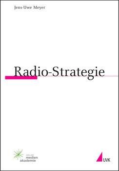 Radio-Strategie (Praktischer Journalismus) - Jens-Uwe Meyer