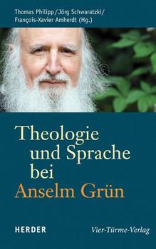 Theologie und Sprache bei Anselm Grün [Gebundene Ausgabe]