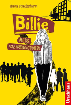 Billie – Alle zusammen - Sara Kadefors  [Gebundene Ausgabe]
