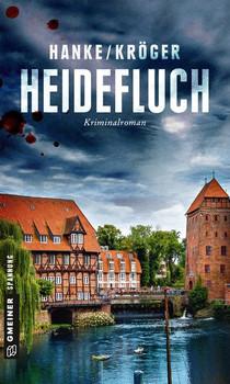Heidefluch. Der 7. Fall für Katharina von Hagemann - Kathrin Hanke  [Taschenbuch]
