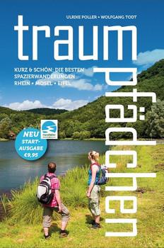 Traumpfädchen Schöneres Wandern Pocket. Kurz & Schön - die besten Spazierwanderungen am Rhein, an der Mosel und in der Eifel - Ulrike Poller [Taschenbuch]