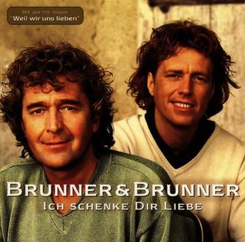 Brunner & Brunner - Ich Schenk Dir Liebe