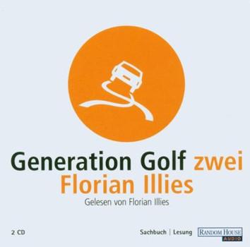 Illies,Florian - Generation Golf II
