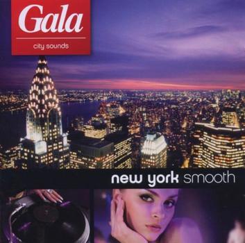 Various - GALA city sounds - New York Smooth
