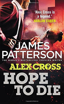 Alex Cross: Hope to die - James Patterson [Paperback]