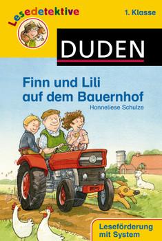 Finn und Lili auf dem Bauernhof: 1. Klasse - Hanneliese Schulze