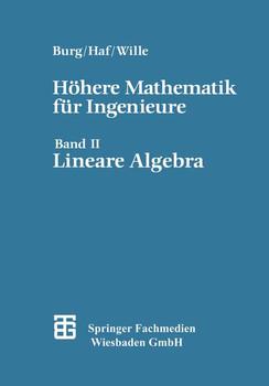 Höhere Mathematik für Ingenieure - Lineare Algebra, Bd 2