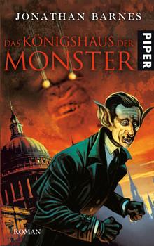 Das Königshaus der Monster - Jonathan Barnes [Gebundene Ausgabe]