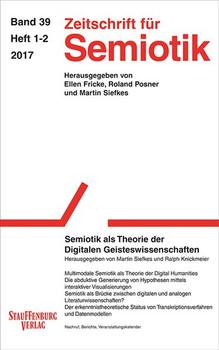 Zeitschrift für Semiotik / Semiotik als Theorie der Digitalen Geisteswissenschaften [Taschenbuch]
