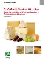 DLG-Qualitätsatlas für Käse. Sensorische Fehler – Mögliche Ursachen – Technologische Lösungen[Gebundene Ausgabe]