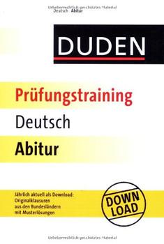 Duden Prüfungstraining Deutsch Abitur - Annette Schomber