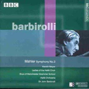 Sir John Barbirolli - Mahler: Symphony No.3