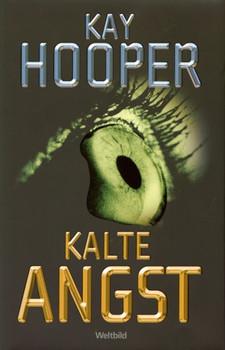 Kalte Angst - Kay Hooper