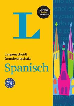 Langenscheidt Grundwortschatz Spanisch. Buch mit Audio-Download [Taschenbuch]