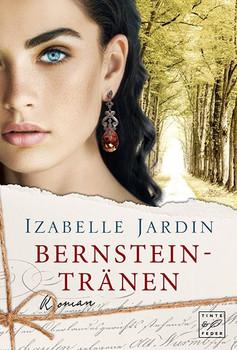 Bernsteintränen - Izabelle Jardin  [Taschenbuch]