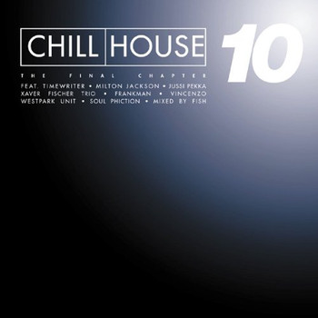 Various - Chill House Vol.10