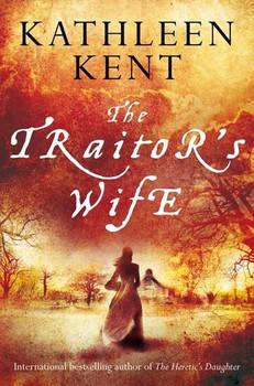Traitor's Wife - Kent, Kathleen