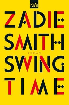 Swing Time. Roman - Zadie Smith  [Taschenbuch]