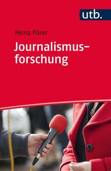 Journalismusforschung - Heinz Pürer