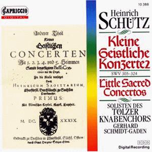 Tölzer Knabenchor - Kleine geistliche Konzerte SWV 305-324