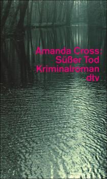 Süßer Tod - Amanda Cross