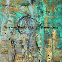 Ina von Bierbrauer zu Brennstein. Farben.Rausch - Anika Rosenkranz  [Taschenbuch]