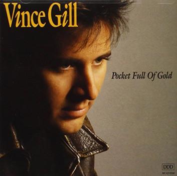 Vince Gill - Pocket Full of Gold