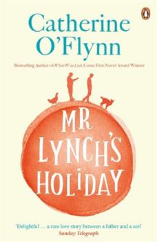 Mr Lynch's Holiday - O'Flynn, Catherine