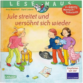 LESEMAUS 47: Jule streitet und versöhnt sich wieder - Anna Wagenhoff  [Taschenbuch]