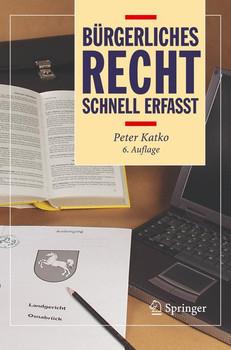 Bürgerliches Recht - Schnell erfasst - Peter Katko