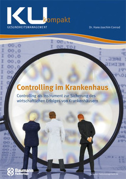 Controlling im Krankenhaus - Conrad, Hans J