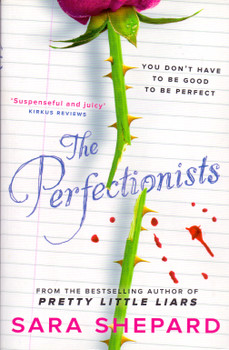 The Perfectionists - Sara Shepard [Paperback]