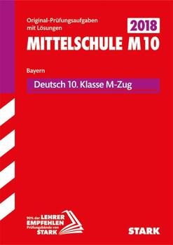 Original-Prüfungen und Training Mittelschule M10 - Deutsch - Bayern [Taschenbuch]
