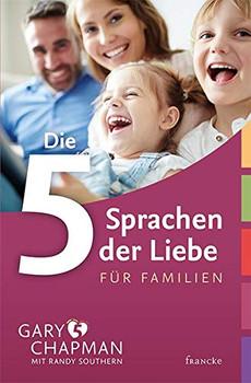 Die 5 Sprachen der Liebe für Familien - Randy Southern  [Taschenbuch]