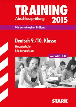 Training Abschlussprüfung Hauptschule Niedersachsen / Deutsch 9. / 10. Klasse 2015 mit MP3-CD: Mit der aktuellen Prüfung - Kammer, Marion von der