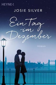 Ein Tag im Dezember. Roman - Josie Silver  [Taschenbuch]