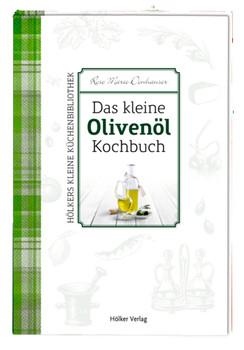 Das kleine Olivenöl-Kochbuch - Donhauser, Rose Marie