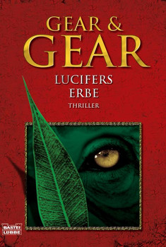Lucifers Erbe: Thriller - W. Michael Gear