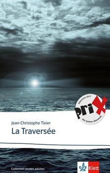 La Traversée - Jean-Christophe Tixier  [Taschenbuch]
