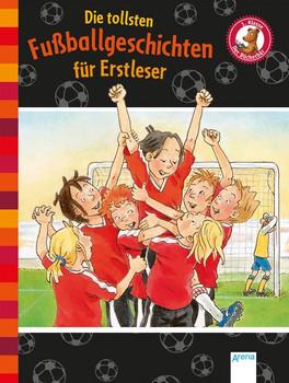 Der Bücherbär. Erstlesebücher für das Lesealter 1. Klasse / Die tollsten Fußballgeschichten für Erstleser. Der Bücherbär - Autor Dietl  [Gebundene Ausgabe]