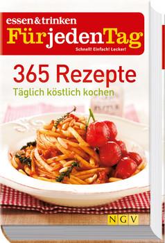 be30859794 365 Rezepte - essen & trinken für jeden Tag: Täglich köstlich kochen - .