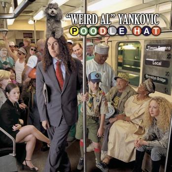 Weird Al Yankovic - Poodle Hat [Enhanced]