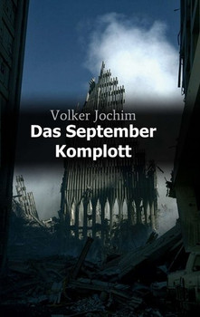 Das September Komplott - Volker Jochim [Taschenbuch]