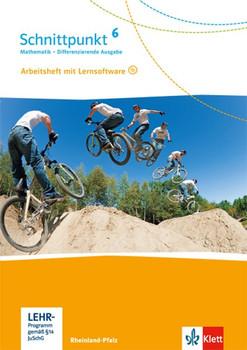 Schnittpunkt 6:  Mathematik - Differenzierende Ausgabe für Rheinland-Pfalz und Saarland - Arbeitsheft mit Lösungsheft und Lernsoftware [Broschiert, inkl Heft & CD-Rom]
