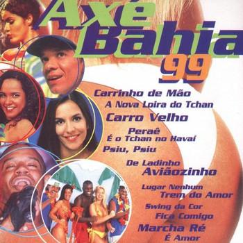 Various - Axe Bahia 1999