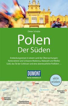 DuMont Reise_Handbuch Reiseführer Polen, Der Süden, Mit Warschau & Posen. mit Reiseatlas & Routenkarten [Taschenbuch]