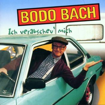 Bodo Bach - Ich Verabscheu' Mich