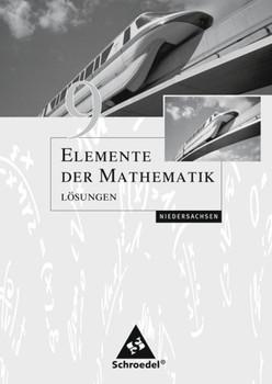Elemente der Mathematik SI / Elemente der Mathematik SI - Ausgabe 2004 für Niedersachsen. Ausgabe 2004 für Niedersachsen / Lösungen 9 [Taschenbuch]